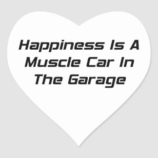 Happiness Is A Muscle Car In The Garage Heart Sticker