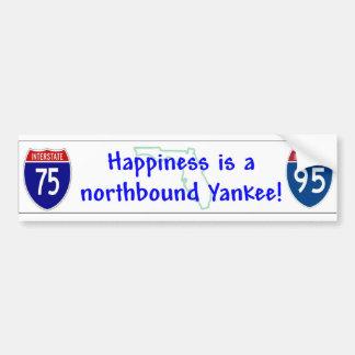 Happiness is a northbound yankee bumper sticker