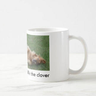 Happiness is a roll in the clover classic white coffee mug