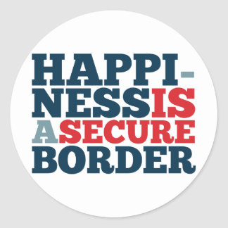 Happiness is a Secure Border Classic Round Sticker