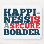 Happiness is a Secure Border Mousepads