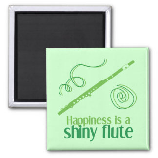 Happiness is a Shiny Flute 2 Inch Square Magnet