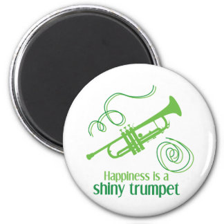 Happiness is a Shiny Trumpet 2 Inch Round Magnet