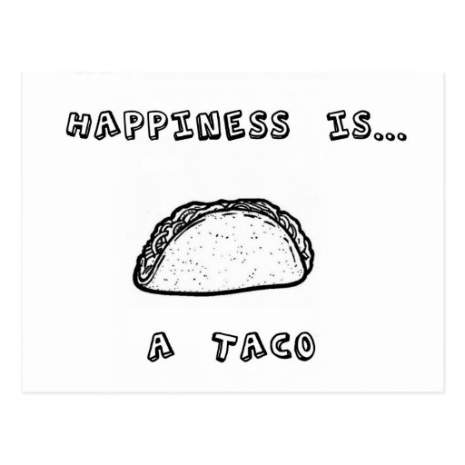 Happiness is a Taco Postcard