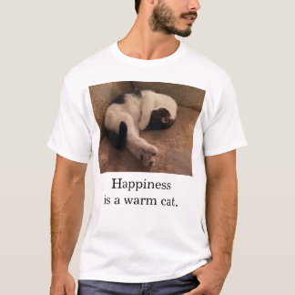 Happiness is a Warm Cat T-Shirt