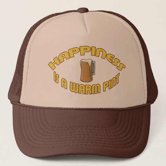 Happiness is a Warm Pint Trucker Hat