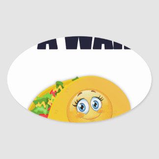 happiness is a warm taco mexican food gift t shirt oval sticker