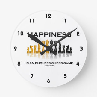 Happiness Is An Endless Chess Game (Chess Set) Round Clock
