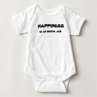 Happiness Is An Inside Job - Baby Baby Bodysuit