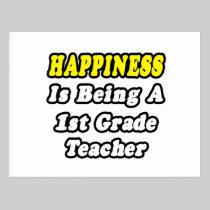 Happiness Is Being a 1st Grade Teacher Postcard
