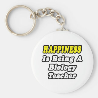 Happiness Is Being a Biology Teacher Key Chains