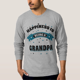 Happiness Is Being a Grandpa T Shirt