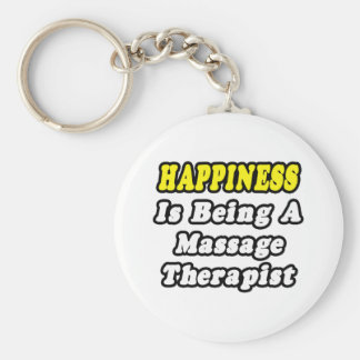 Happiness Is Being a Massage Therapist Keychain