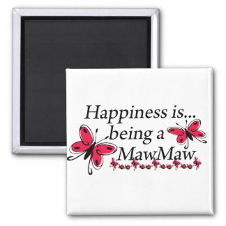 Happiness Is Being A MawMaw BUTTERFLY Fridge Magnets