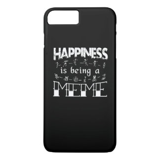 Happiness is Being a MEME iPhone 7 Plus Case