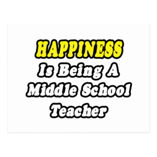 Happiness Is Being a Middle School Teacher Post Card