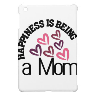Happiness Is Being A Mom iPad Mini Cover