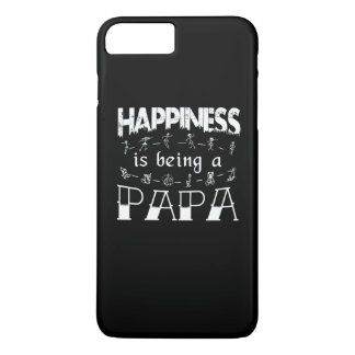 Happiness is Being a PAPA iPhone 8 Plus/7 Plus Case