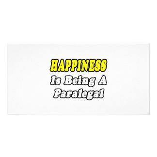 Happiness Is Being a Paralegal Picture Card