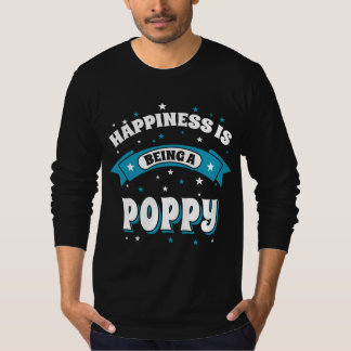 Happiness Is Being a Poppy Tee Shirt