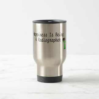 Happiness Is Being A Radiographer 15 Oz Stainless Steel Travel Mug