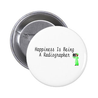 Happiness Is Being A Radiographer 2 Inch Round Button