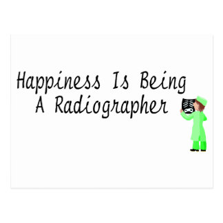 Happiness Is Being A Radiographer Postcard