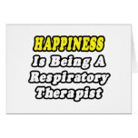 Happiness Is Being a Respiratory Therapist Cards