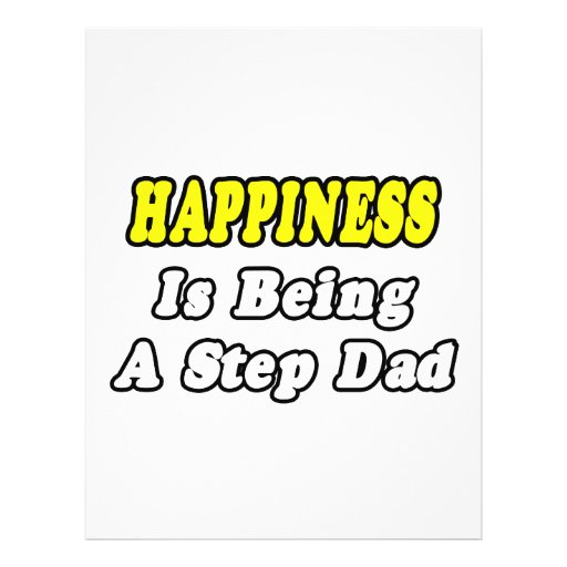 Happiness Is Being a Step-Dad Flyer Design