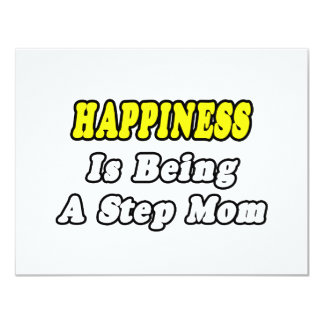 Happiness Is Being a Step Mom 4.25x5.5 Paper Invitation Card