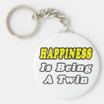 Happiness Is Being a Twin Key Chain