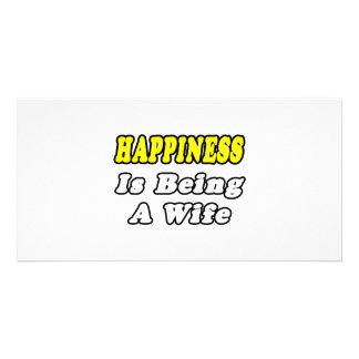 Happiness Is Being a Wife Photo Card Template