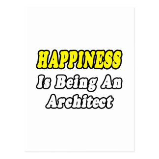Happiness Is Being an Architect Post Card