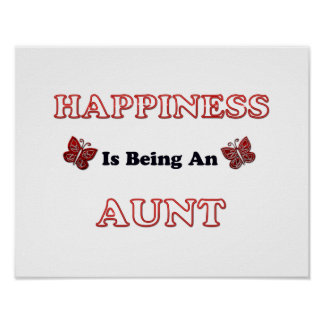 Happiness Is Being An Aunt Poster