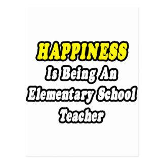 Happiness Is Being an Elementary School Teacher Postcard