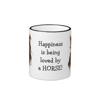 Happiness is being  loved by a HORSE! Humor Ringer Mug