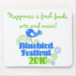 Happiness is...Bluebird Festival! Mousepad