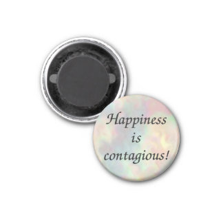 Happiness is contagious! magnet