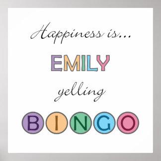 Happiness is Emily yelling BINGO Poster