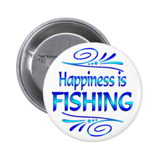 Happiness is FISHING Pin