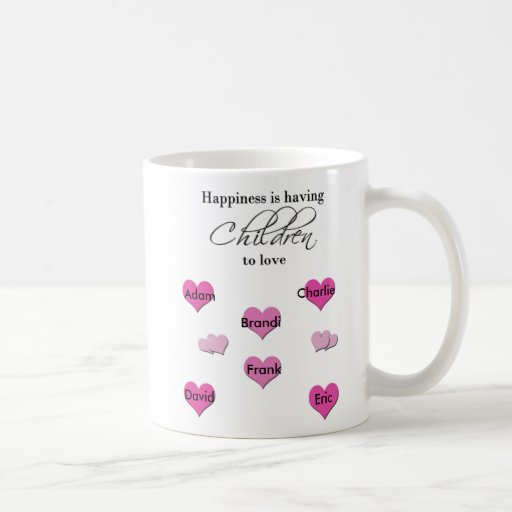 Happiness is Having Children To Love Classic White Coffee Mug