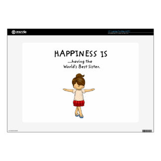 """Happiness is ...Having The World's Best Sister..pn 15"""" Laptop Skins"""