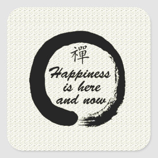 Happiness is Here and Now Square Sticker