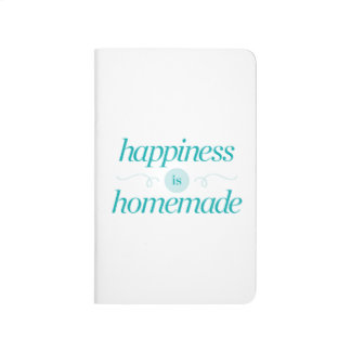 Happiness is Homemade Journal