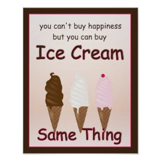 Happiness is Ice Cream Poster