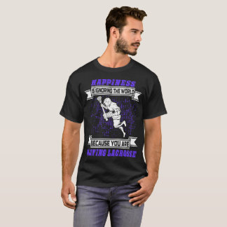 Happiness Is Ignoring The World Playing Lacrosse T-Shirt