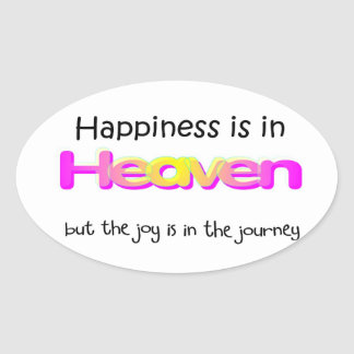 Happiness is in Heaven Oval Sticker
