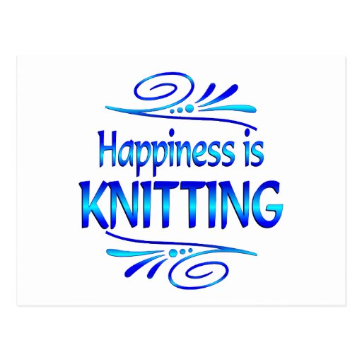 Happiness is KNITTING Postcard