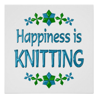 Happiness is Knitting Poster