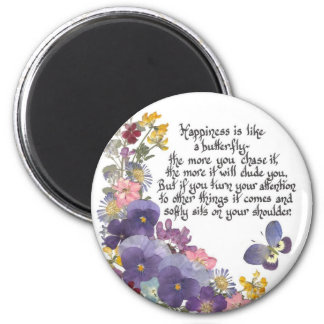 Happiness is like a butterfly 2 inch round magnet
